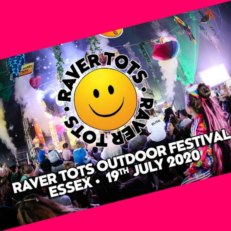 Raver Tots 19th July
